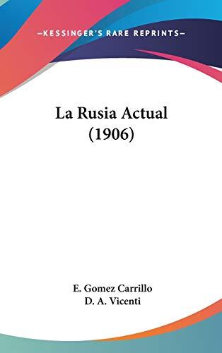 9781437215472: La Rusia Actual (1906) (Spanish Edition)