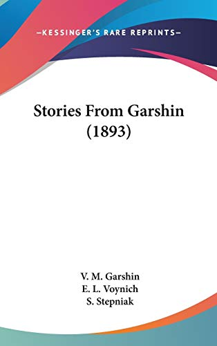 9781437217643: Stories From Garshin (1893)