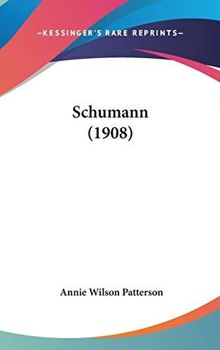 9781437221602: Schumann (1908)