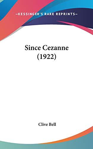 9781437221626: Since Cezanne (1922)