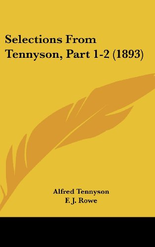 9781437227871: Selections From Tennyson, Part 1-2 (1893)