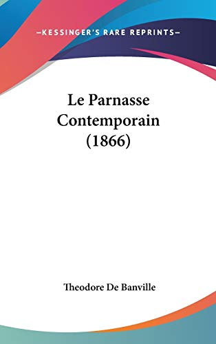9781437232264: Le Parnasse Contemporain (1866) (French Edition)