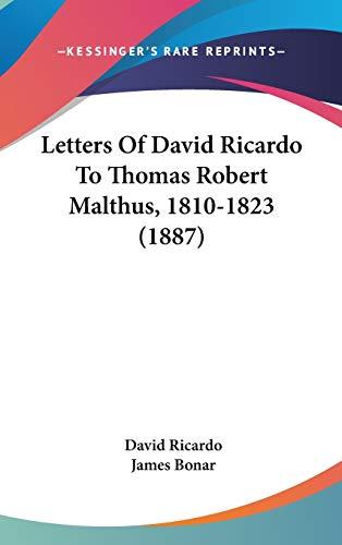 9781437233858: Letters Of David Ricardo To Thomas Robert Malthus, 1810-1823 (1887)