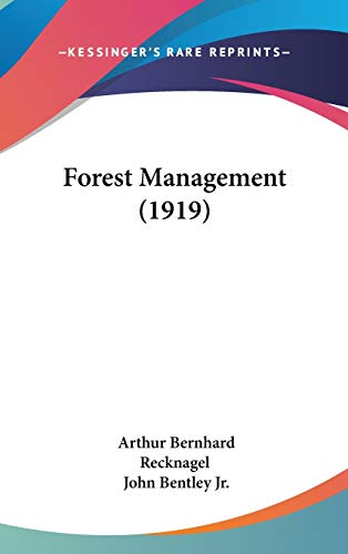 9781437234367: Forest Management (1919)