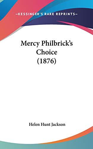 9781437237474: Mercy Philbrick's Choice (1876)