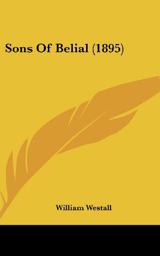 9781437238662: Sons Of Belial (1895)