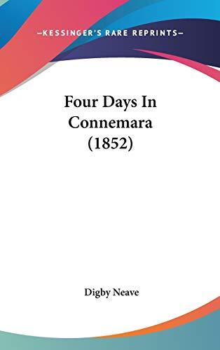 9781437239980: Four Days In Connemara (1852)