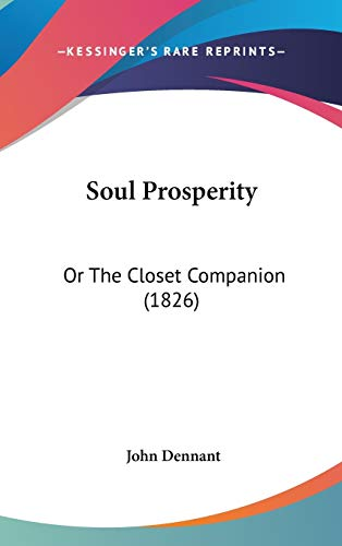 9781437250008: Soul Prosperity: Or The Closet Companion (1826)