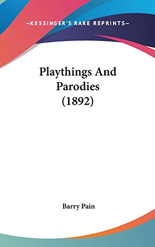 9781437250367: Playthings and Parodies (1892)
