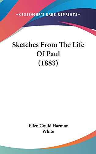 9781437250923: Sketches From The Life Of Paul (1883)