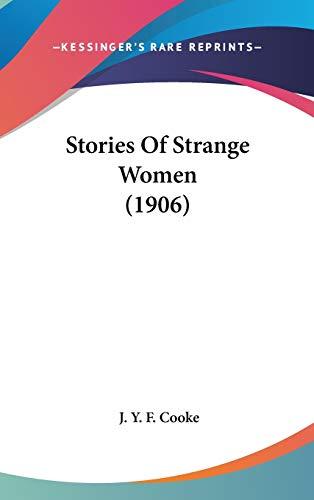 9781437251593: Stories Of Strange Women (1906)