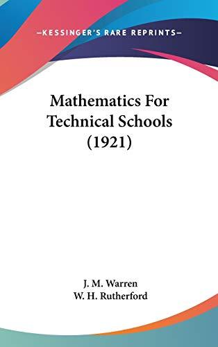 9781437251791: Mathematics For Technical Schools (1921)
