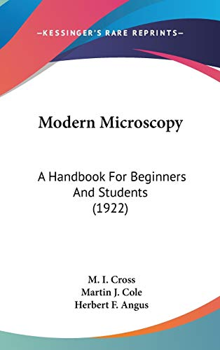 9781437252958: Modern Microscopy: A Handbook For Beginners And Students (1922)