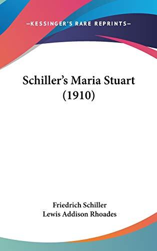 9781437255102: Schiller's Maria Stuart (1910)