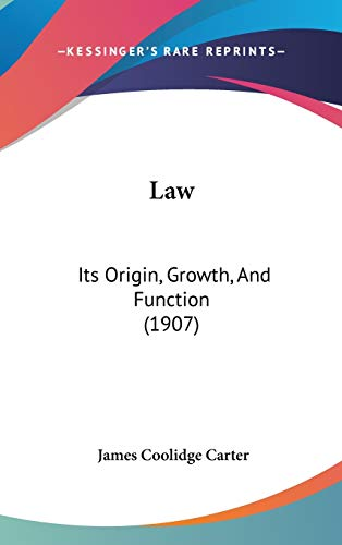 9781437256734: Law: Its Origin, Growth, and Function (1907)