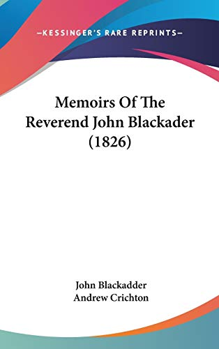 9781437258127: Memoirs of the Reverend John Blackader