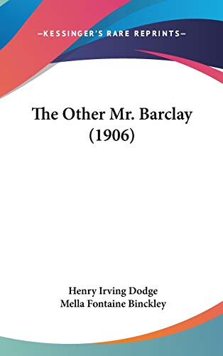 9781437260441: The Other Mr. Barclay (1906)
