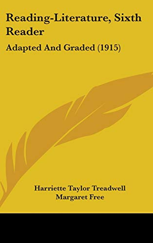 9781437266870: Reading-Literature, Sixth Reader: Adapted And Graded (1915)