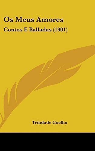 9781437268300: Os Meus Amores: Contos E Balladas (1901)