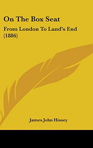 9781437271447: On The Box Seat: From London To Land's End (1886)