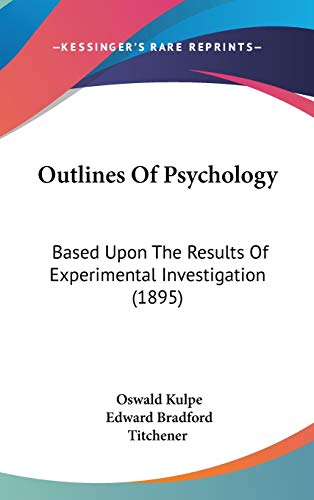 9781437273489: Outlines of Psychology: Based upon the Results of Experimental Investigation