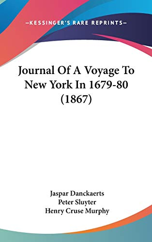9781437275339: Journal Of A Voyage To New York In 1679-80 (1867)