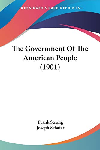 9781437301700: The Government Of The American People (1901)