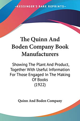 The Quinn And Boden Company Book Manufacturers:
