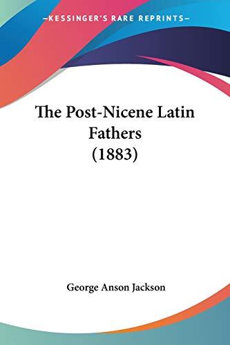 9781437337839: The Post-Nicene Latin Fathers (1883)