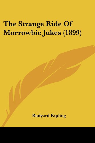 9781437339994: The Strange Ride Of Morrowbie Jukes (1899)