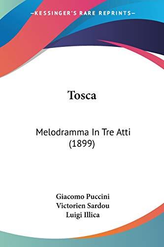9781437354218: Tosca: Melodramma In Tre Atti (1899)