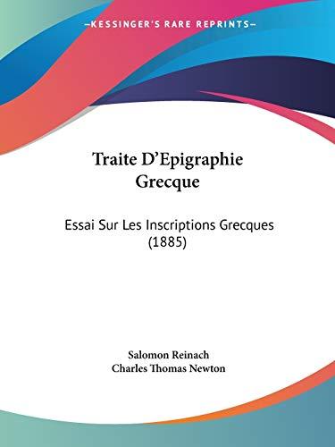 9781437355109: Traite D'Epigraphie Grecque: Essai Sur Les Inscriptions Grecques (1885)