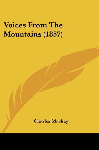 9781437361773: Voices From The Mountains (1857)