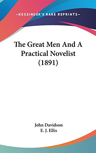 9781437395112: The Great Men And A Practical Novelist (1891)
