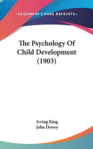9781437395242: The Psychology Of Child Development (1903)