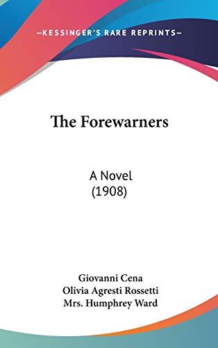 9781437396645: The Forewarners: A Novel (1908)
