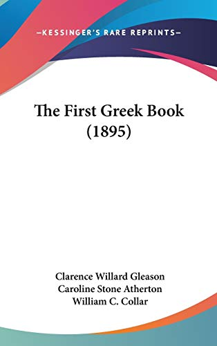 9781437397086: The First Greek Book (1895)