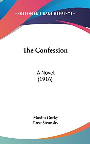 9781437399561: The Confession: A Novel (1916)