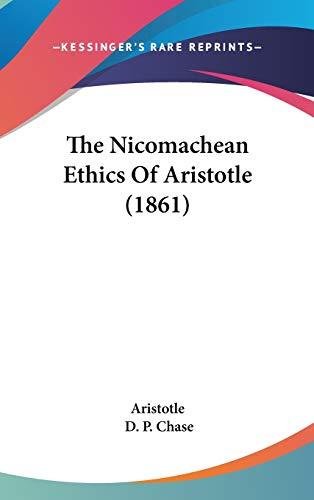 9781437405446: The Nicomachean Ethics Of Aristotle (1861)