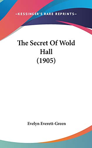 9781437406252: The Secret Of Wold Hall (1905)