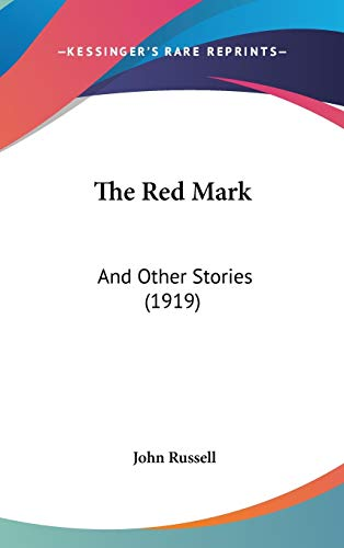 9781437412390: The Red Mark: And Other Stories (1919)