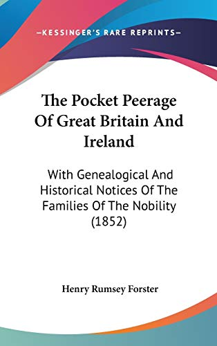 9781437421309: The Pocket Peerage Of Great Britain And Ireland: With Genealogical And Historical Notices Of The Families Of The Nobility (1852)