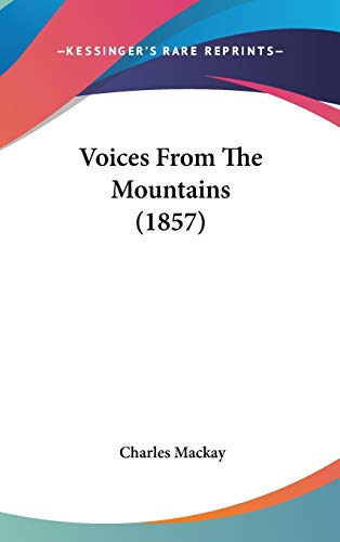 9781437424003: Voices From The Mountains (1857)
