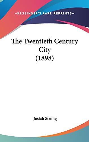 9781437428506: The Twentieth Century City (1898)