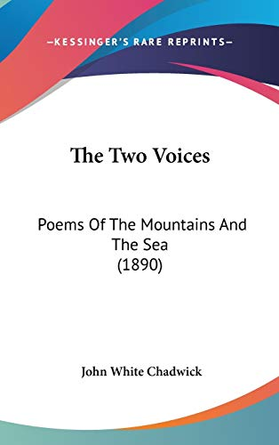 9781437429510: The Two Voices: Poems Of The Mountains And The Sea (1890)