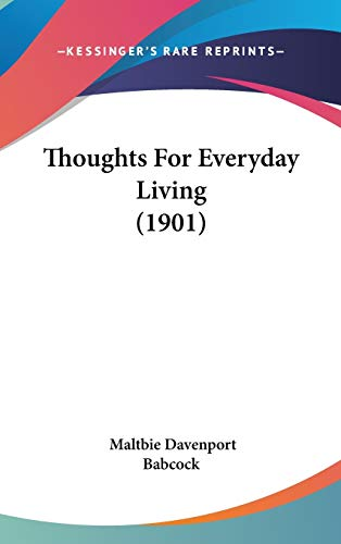 9781437429565: Thoughts For Everyday Living (1901)