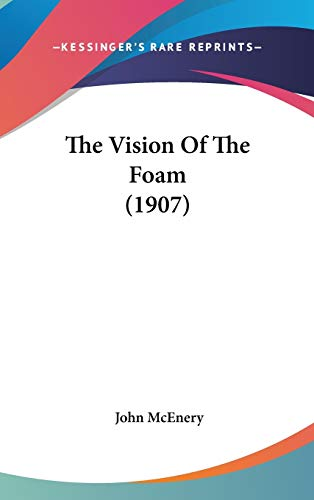 9781437437867: The Vision Of The Foam (1907)