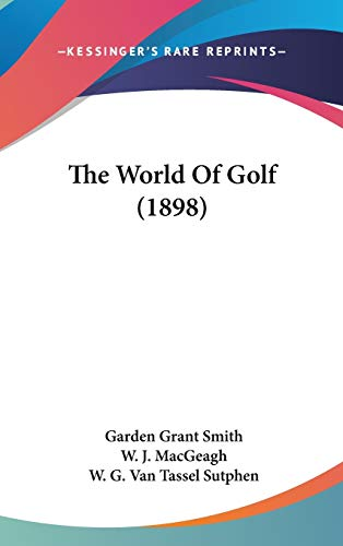 9781437441437: The World Of Golf (1898)
