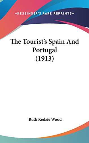 9781437442632: The Tourist's Spain and Portugal (1913)