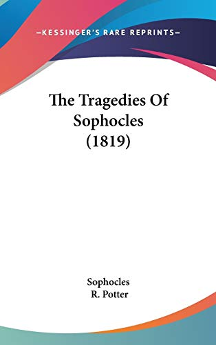 The Tragedies of Sophocles (1819): Sophocles